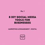 8 DIY Social Media Tools for Businesses
