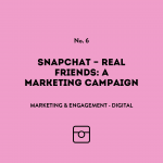 Snapchat - Real Friends: A marketing campaign